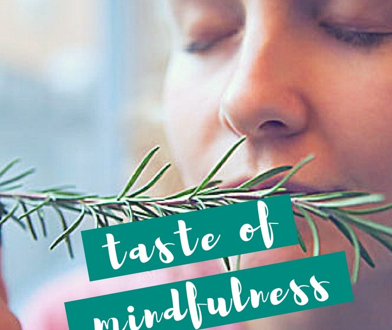 A Taste of Mindfulness